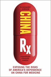 Rosemary Gibson on America's Dependence On China for Medicine